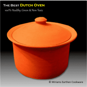 Healthy Dutch Oven made from 100% tested pure clay by Miriams Earthen Cookware -- Made USA